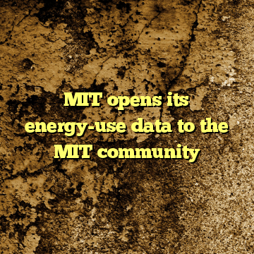 MIT opens its energy-use data to the MIT community