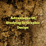 Advantages Of Studying In Graphic Design